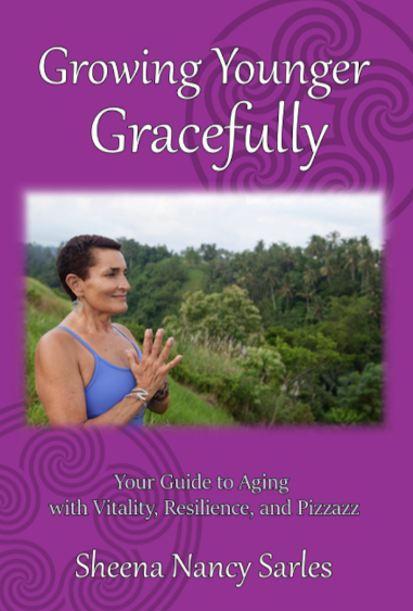 Growing Younger Gracefully: Your Guide to Aging with Vitality, Resilience, and Pizzazz